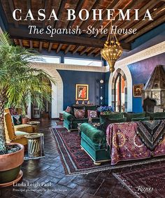 Spanish-style architecture has influenced home design for centuries in warm-weather locations worldwide. Casa Bohemia: The Spanish-Style House (Rizzoli, $55) explores 29 of these majestic estates, examining the intricate details that give each residence its own personality. Grandiose arches, vibrant tiles, and rustic ceilings are just a few of the elements highlighted throughout the book.