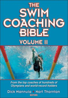 "In ""The Swim Coaching Bible, Volume II"", 27 of the world's leading coaches cover the keys to a successful swim program—from establishing priorities and leading a program to its full potential to teaching technique and training for optimal performance. This is the ideal guide to competitive swimming for coaches and swimmers alike."
