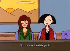 Image about youth in Daria by Nellie on We Heart It Cartoon Shows, Cartoon Art, Daria Quotes, Daria Mtv, Daria Morgendorffer, Spike Tv, Bojack Horseman, Jane The Virgin, Old Anime