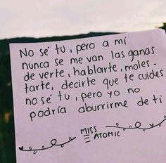 No se tú pero yo no podría aburrirme se tí❤😍❤😍❤😍 . Quotes For Him, Be Yourself Quotes, Frases Love, Quotes En Espanol, Tumblr Love, Love Phrases, Sweet Words, Gifts For My Boyfriend, Spanish Quotes