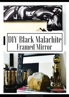 DIY Black Malachite Inspired Mirror - Domicile 37