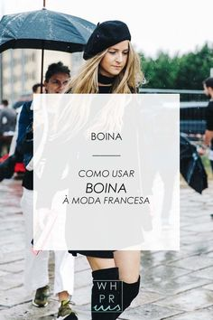Whisper by Sara: BOINA | COMO USAR BOINA À MODA FRANCESA @whisperbysara