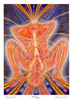 Birth by Alex Grey Ashé Journal: Alex Gray, Eric K. Tantra, Alex Grey Paintings, Comic Couple, Wicca, Alex Gray Art, Art Visionnaire, Sketch Manga, Kundalini, Birth Art