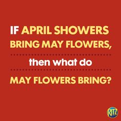 Serious Question. Fun Quotes, Best Quotes, May Flowers, April Showers, Bring It On, In This Moment, Thoughts, Sayings, Best Quotes Ever