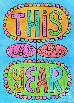 This is the year.  by Aimee at Artsyville