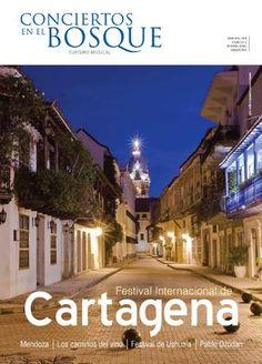 Revista Conciertos en el Bosque - Turismo Musical con el Festival de Cartagena.