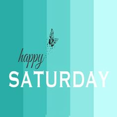 Happy Saturday Happy Saturday Images, Saturday Pictures, Saturday Greetings, Good Morning Happy Saturday, Sunday Images, Saturday Quotes, Good Morning Wishes Quotes, Morning Quotes Images, Good Morning Inspirational Quotes