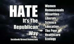 GOP hate. Because Bible and FREEDUMS, evidently.