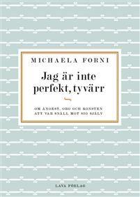 GÖR UPP MED FASADEN! En bok om att våga vara operfektForskning visar…
