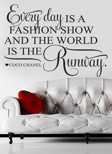 Everyday Fashion Show World Runway Coco Chanel Wall Art Sticker Quote Decal | eBay