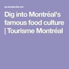 Dig into Montréal's famous food culture | Tourisme Montréal
