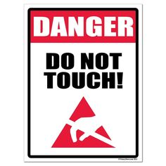 DANGER: Do Not Touch Sign or Sticker - #5