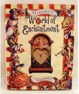 Painting A World of Enchantment Bobbie Takashim... - $14.00