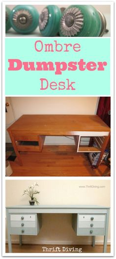 Turn an old desk found next to the dumpster into a a pretty ombre desk using Annie Sloan Duck Egg and Pure White.