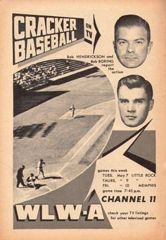 "WLWA Cracker Baseball ad, 1957. ""Bob Hendrickson and Bob Boring report the action"" Yep, Bob Boring."