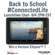 Education and the #ConnectedLife: Lunchtime Chat 8/4 2pm EST - Win a Verizon Ellipsis 7!
