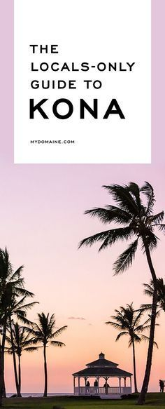 A travel guide to what to see, do, and where to go in Kona, Hawaii http://fancytemplestore.com