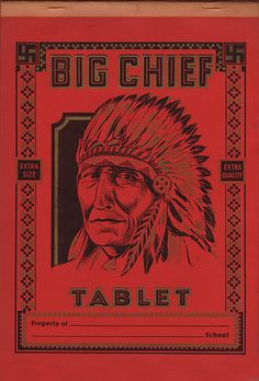 Big Chief Tablets ...  boomer nostalgia