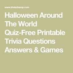 halloween around the world quiz free printable trivia questions answers games - Halloween Trivia With Answers