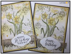 SU...spring/summer 2018...You're Inspiring (flower)...vintage card Flower Stamp, Flower Cards, Daffodils, Tulips, Shabby, Pretty Cards, Card Maker, Custom Cards, Stamping Up