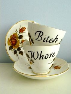 Wow they made personal tea cups for me and Andrea -- we have often greeted one another this way.  You get to do that when you're actually ladies.  It wouldn't be funny otherwise.