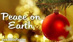 Peace on earth  www.HealthyPlace.com  #peace #peaceonearth #christmas