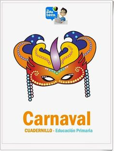 QUINCE RECURSOS EDUCATIVOS PARA LA CELEBRACIÓN DEL CARNAVAL Donald Duck, Disney Characters, Fictional Characters, Seasons, Dates, Costumes, Educational Activities, Carnival Activities, Dress Up Clothes