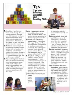 Ten Tips for Boosting Language and Reading Skills: This is a helpful, quick-to-read article that helps parents boost those reading skills! It's in English and Spanish.