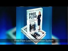 The Free Flow System to Quadruple your Leads Preview: Inspirational Busi...