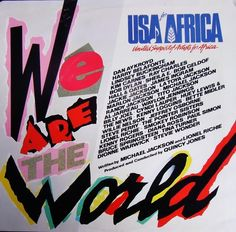 """Listening to your """"We Are the World"""" 7-inch... 