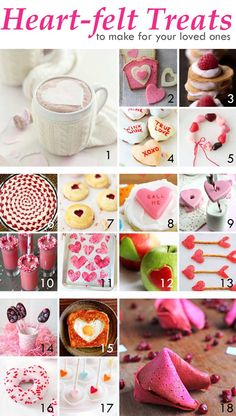 18 Heart-felt treats to make your loved ones. Don't they all look so tasty? curlybirds.com