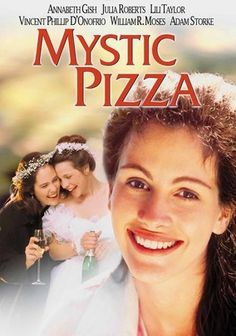 Mystic Pizza (1988) Reality rudely intrudes on the plans of three blue-collar, New England teens who share their dreams while slinging hash at the local pizzeria. Daisy (Julia Roberts) entertains visions of marrying into the upper crust, while levelheaded sister Kat (Annabeth Gish) wants to go to Yale. Meanwhile, wisecracking Jojo (Lili Taylor) has a man on the hook but finds that commitment cramps her style. A quirky linchpin of 1980s cinema, Mystic Pizza delivers.