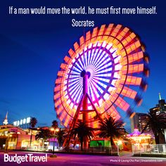 If man would move the world, he must first move himself. -Socrates- Budget Travel quote