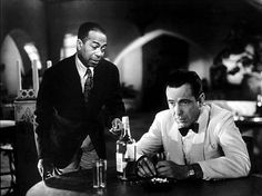"""""""If she can stand it, I can. Play it!""""...casablanca -a greaat mo it"""