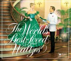 The World's Best-Loved Waltzes (Reader's Digest) Reader's Digest Music http://www.amazon.com/dp/B000MUV2PU/ref=cm_sw_r_pi_dp_T5-wub105PE3C