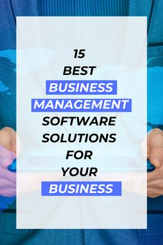 Do you need a business management software solution to automate your business processes? We compare 15 of the best tools, their key features, and pricing information.  #businessmanagement #businessmanagementtips #businesstips #entrepreneur #startup