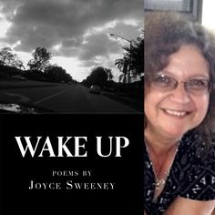 FINISHING LINE PRESS BOOK OF THE DAY: Wake Up by Joyce Sweeney  $13.99, paper RESERVE YOUR COPY TODAY https://www.finishinglinepress.com/product/wake-up-by-joyce-sweeney/