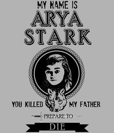 Camiseta chica Juego de Tronos Arya Stark. Prepare to die