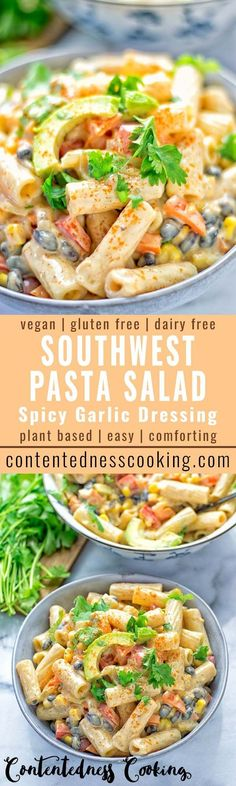 This Southwest Pasta Salad with Spicy Garlic Dressing is insanely delicious and super easy to make. Entirely vegan, gluten free and packed with incredibly flavors. It makes an amazing dinner and lunch.  Also great for mealprep, potlucks, BBQ's and so much more.   #vegan #glutenfree #contentednesscooking #dairyfree #plantbased #vegetarian #southwest #pastasalad #easyfood #mealprep #potlucks #sidedish #lunch #dinner