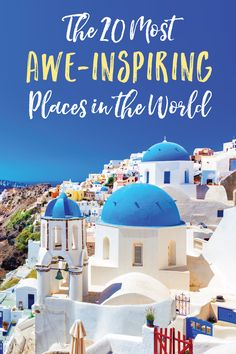 The 20 Most Awe-Inspiring Places in the World Die 20 beeindruckendsten Orte der Welt Travel List, Travel Goals, Solo Travel, Us Travel, Texas Travel, Wanderlust Travel, Budget Travel, Family Travel, Oh The Places You'll Go