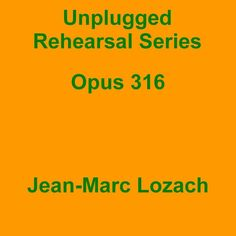 "Check out my new single ""Unplugged Rehearsal Series Opus 316"" distributed by DistroKid and live on Google Play!"
