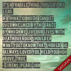 Sirens, Pearl Jam / Lightening Bolt