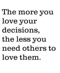 Love Your Decisions - Tap to see the 25 quotes about living the life you want! - @mobile9