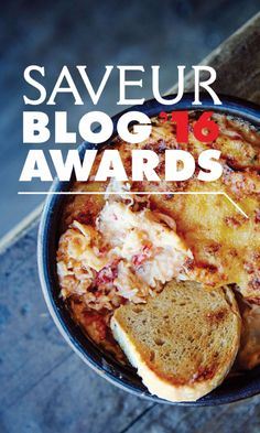 Last Chance to nominate your favorite blog to the SAVEUR Blog Awards 2016!