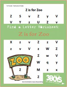 These Find the Letter Printables: Z is for Zoo will help your preschool and early-elementary aged children work on recognizing the letter Z among many other letters of the alphabet Zoo Activities Preschool, Preschool Writing, Preschool Letters, Letter Activities, Preschool Printables, Preschool Lessons, Zoo Phonics, Letter Find, Upper And Lowercase Letters