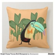 Bright Funny Toucan Bird Monogram Throw Pillow Playroom Decor, Nursery Decor, Custom Pillows, Your Design, Monogram, Baby Shower, Bright, Throw Pillows, Make It Yourself