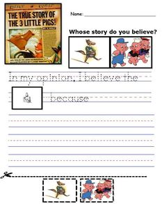 Opinion writing in kindergarten. Do you believe the Big Bad Wolf or the Three Little Pigs? Why? Use mentor texts! =0) K.W.1 Free printable! (prints good in black & white too)