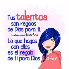 #talentos #regalo #Dios #ilustrana #God #Godbless