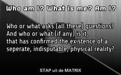 I am, am I? #bewustzijn #waarheid #denken #lifecoaching #lifecoach #filosofie