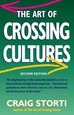 This timely new edition focuses special attention on how to deal with country and culture shock and identifies two types of intercultural incidents, giving a more holistic picture of cross-cultural misunderstandings. Learning how to anticipate differences and master positive alternative reactions is at the heart of The Art of Crossing Cultures, as well as the cross-cultural adaptation experience.